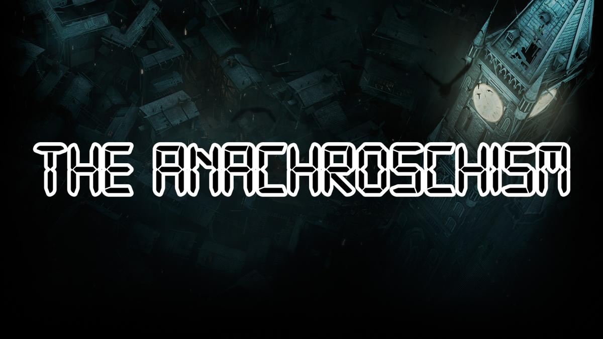 The Anachroschism: Introduction and Prologue
